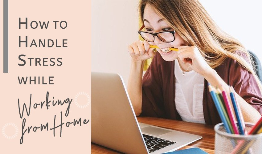 Work from home stress management